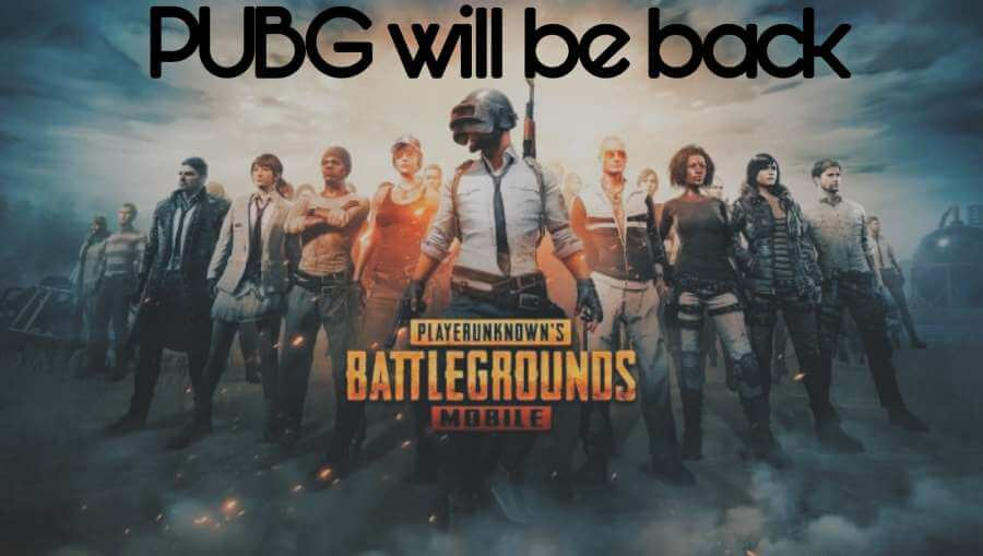 Pubg will be back