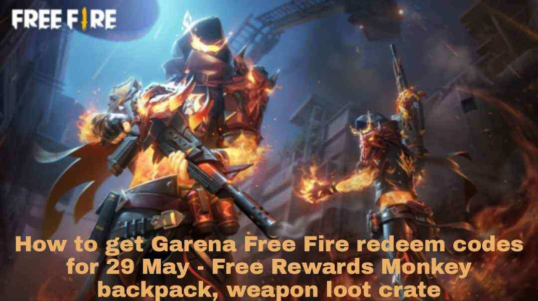 How to get Garena Free Fire redeem codes for 29 May - Free Rewards Monkey backpack, weapon loot crate