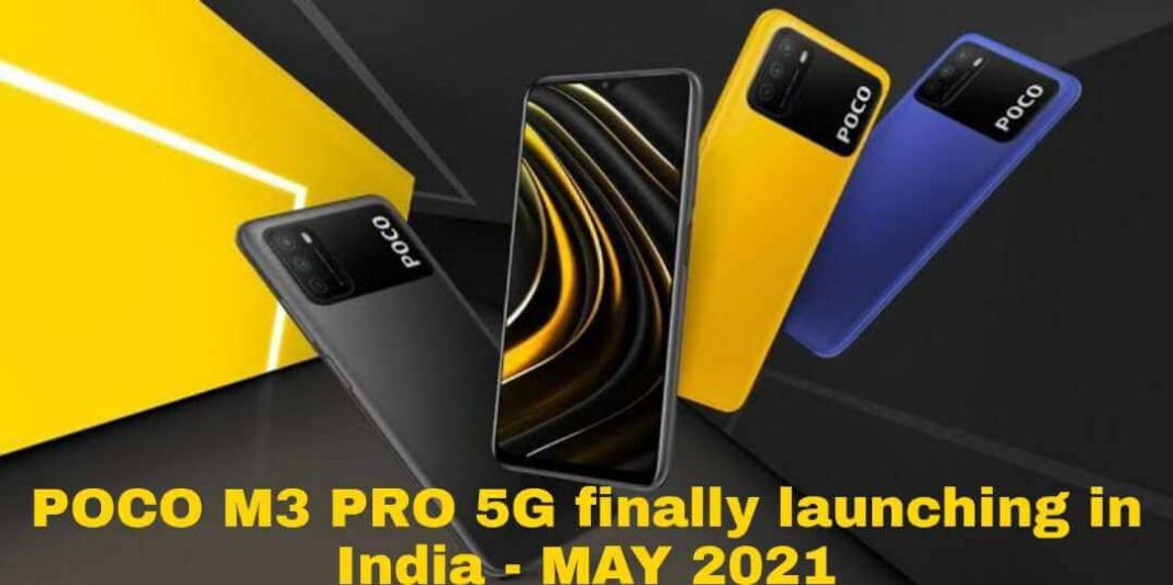 POCO M3 PRO 5G finally launching in India - MAY 2021 title