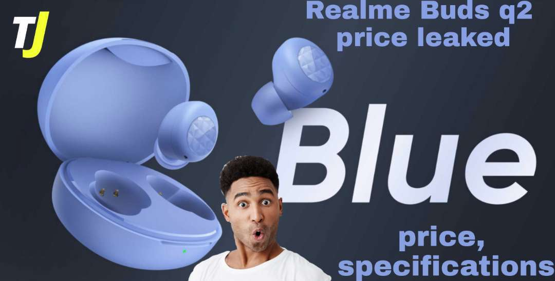 Upcoming Realme Buds q2 price leak in india - specifications,launch date