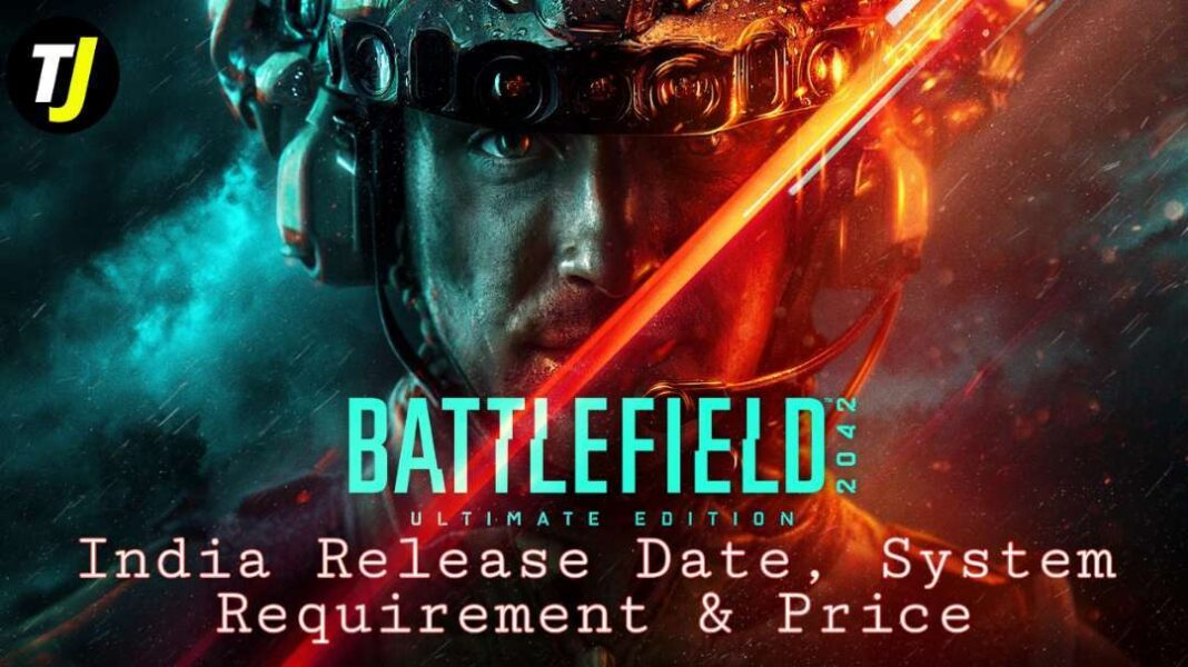 Battlefield 2042 India Release Date, System Requirement, Price & Indian Map