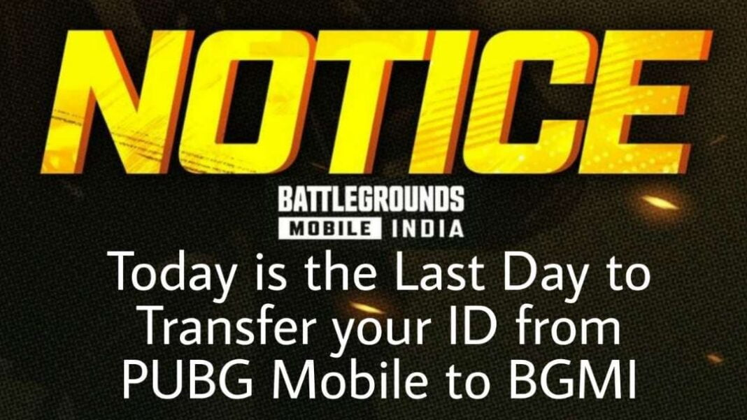 Today is the Last Day to Transfer your ID from PUBG Mobile to BGMI