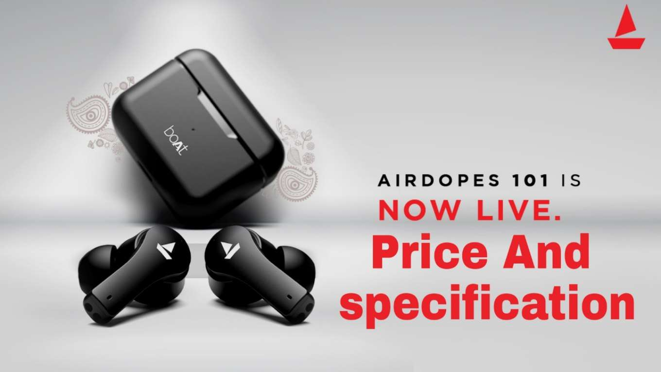 boAt Airdopes 101 Price and specification