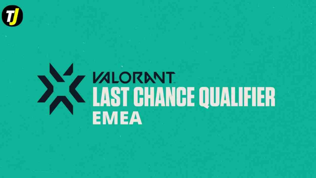 VCT 2021 EMEA Last Chance Qualifier Schedule Format Teams Brackets and Time